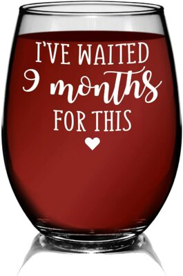 YouNique Designs I've Waited 9 Months for This Wine Glass