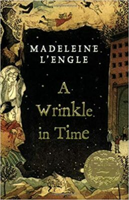 A Wrinkle in Time, by Madeleine D'Engle