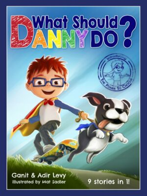 What Should Danny Do? (Power to Choose Series)