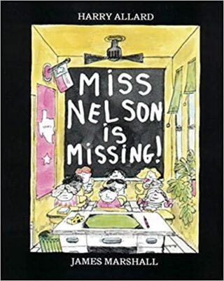 Miss Nelson is Missing by Harry G. Allard