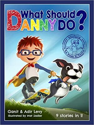 What Should Danny Do? by Ganit & Adir Levy