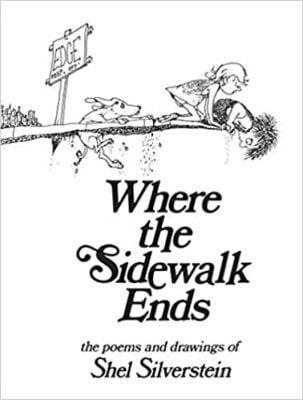 Where the Sidewalk Ends, by Shel Silverstein